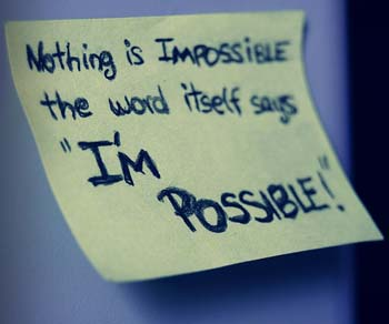 IMPOSSIBLE TO I'M POSSIBLE